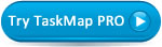Try TaskMap Professional